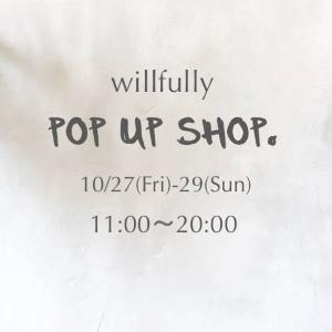 「willfully」が渋谷にポップアップショップ サンプルセール&受注会開催