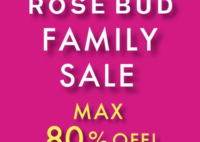 ROSE BUDが3日間限定でファミリーセール開催!