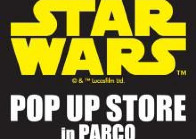映画公開記念「STAR WARS POP UP STORE」福岡パルコに登場