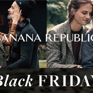 全品25%オフ!バナナ・リパブリックの「ブラックフライデー」はめっちゃお得。