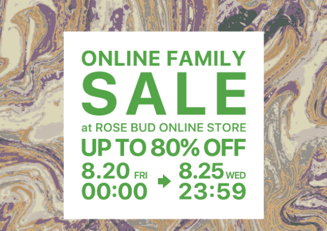 最大80%オフ!「ROSE BUD」の好評ファミリーセールがオンラインで開催。ポチる準備を!